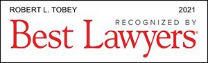 Robert Tobey Best Lawyers 2021
