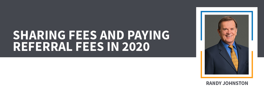 Sharing Fees and Paying Referral Fees in 2020