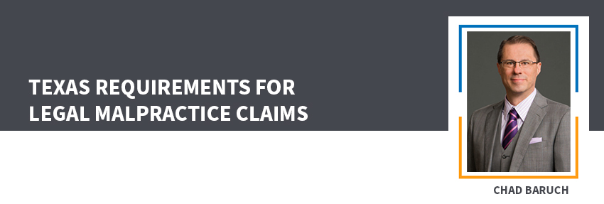 Texas Requirements For Legal Malpractice Claims